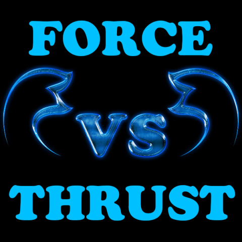 Difference between Force and Thrust